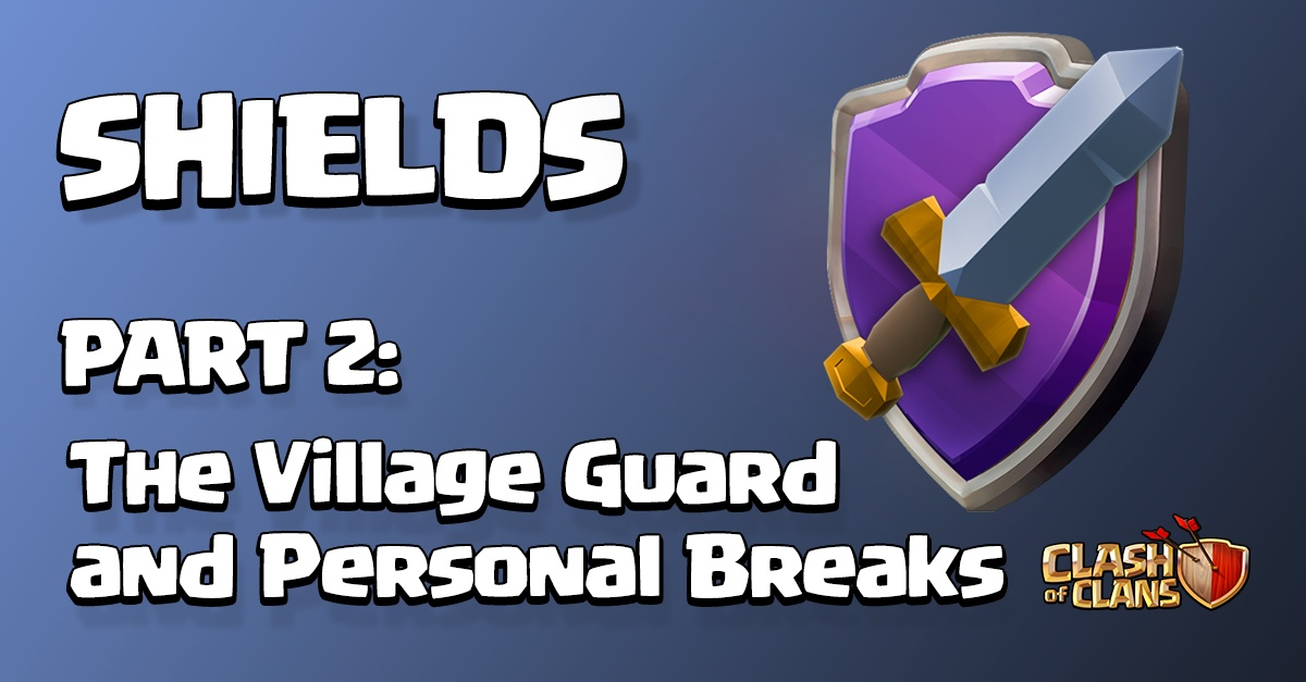 Village Guard and Personal Breaks